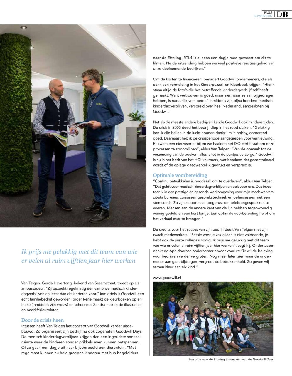 Rechterpagina interview Hans van Tegel in Driestedenbusiness